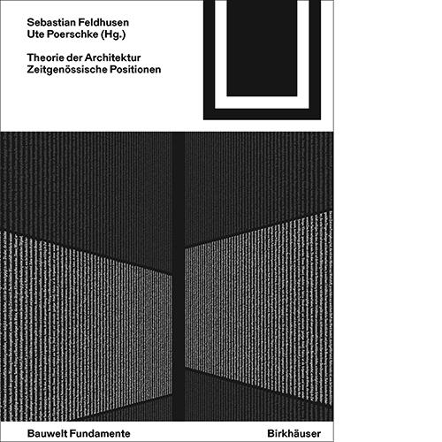 Birkhauser_Bauwelt_Fundamente_Theorie_der_Architektur