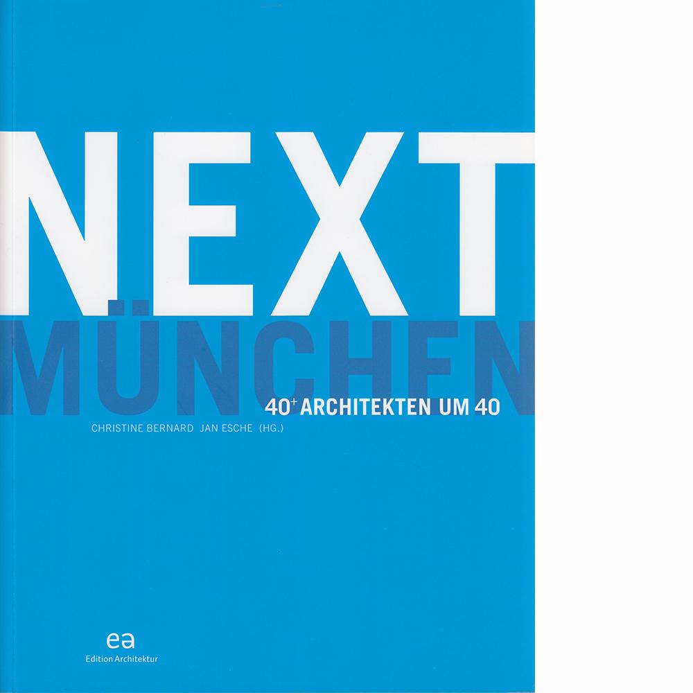 2007 Next 40 Architekten um 40