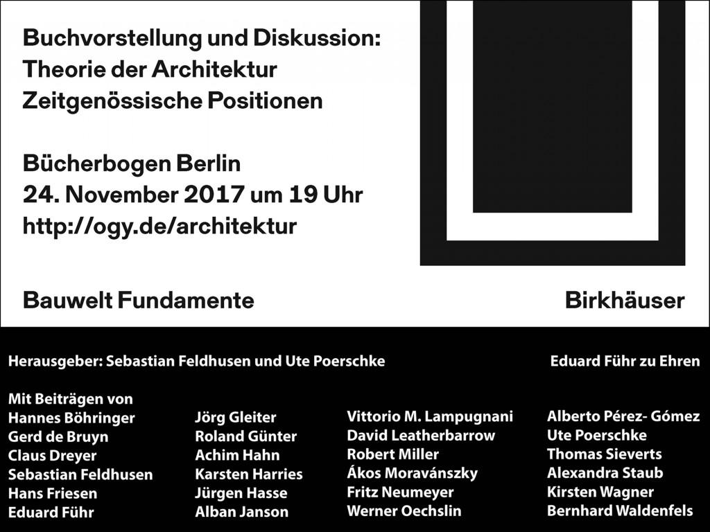 Ute_Poerschke_Sebastian_Feldhusen_Theorie_der_Architektur_Bauwelt_Fundamente_Vorstellung_Berlin